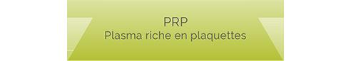 PRP, injections de plasma riche en plaquettes